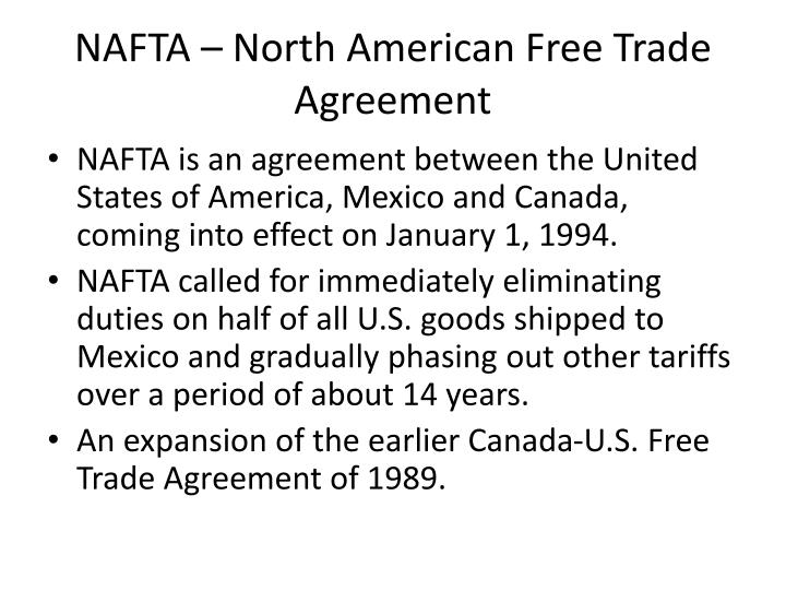 NAFTA – North American Free Trade Agreement