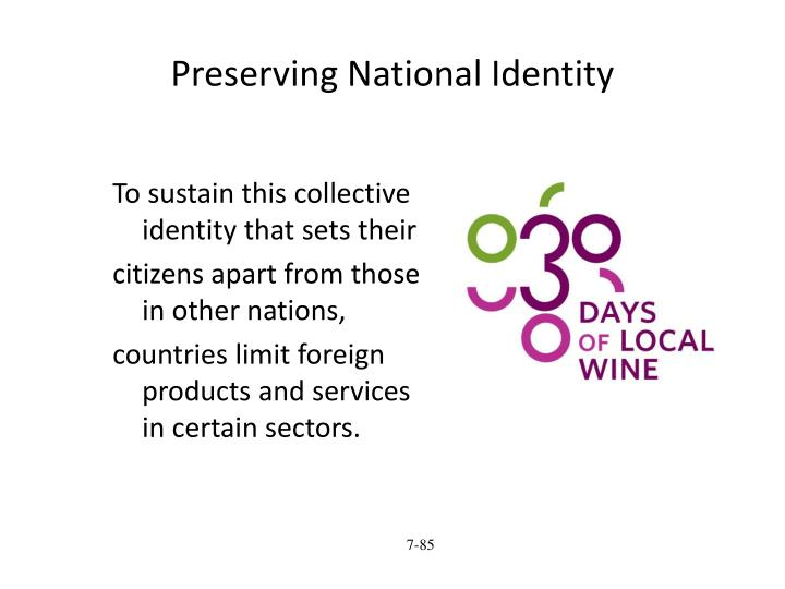 Preserving National Identity