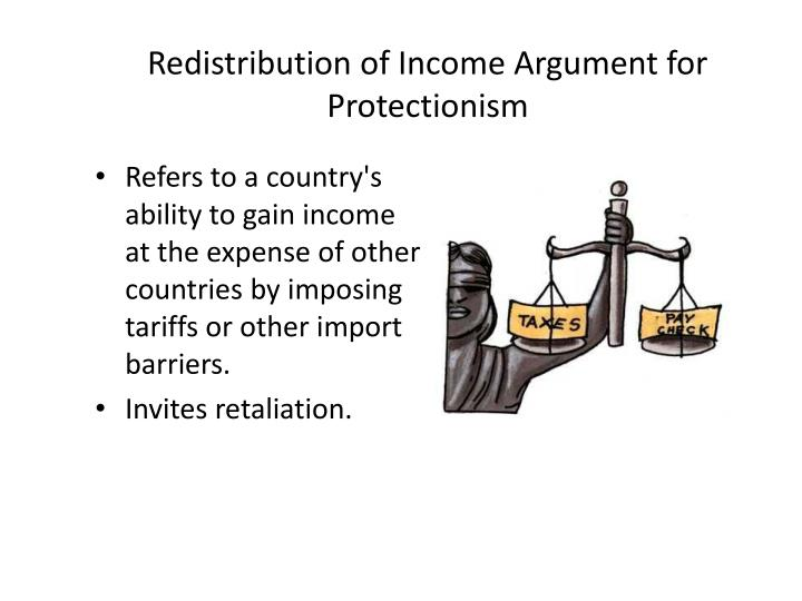 Redistribution of Income Argument for Protectionism