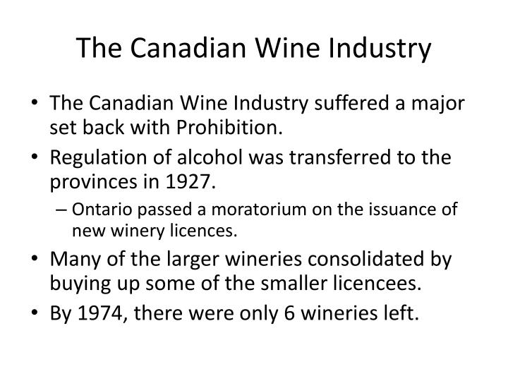 The Canadian Wine Industry