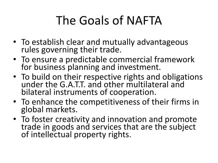 The Goals of NAFTA