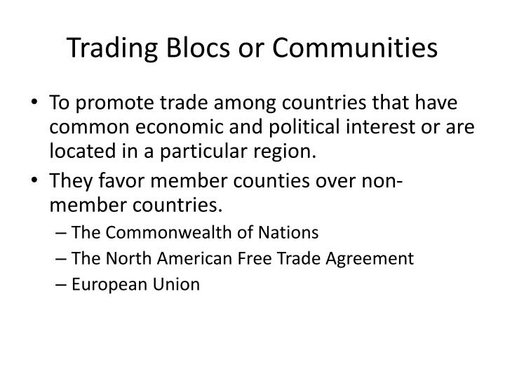 Trading Blocs or Communities