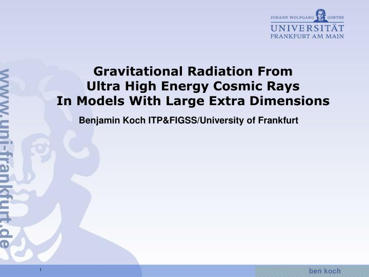 Gravitational radiation from ultra high energy cosmic rays in models with large extra dimensions