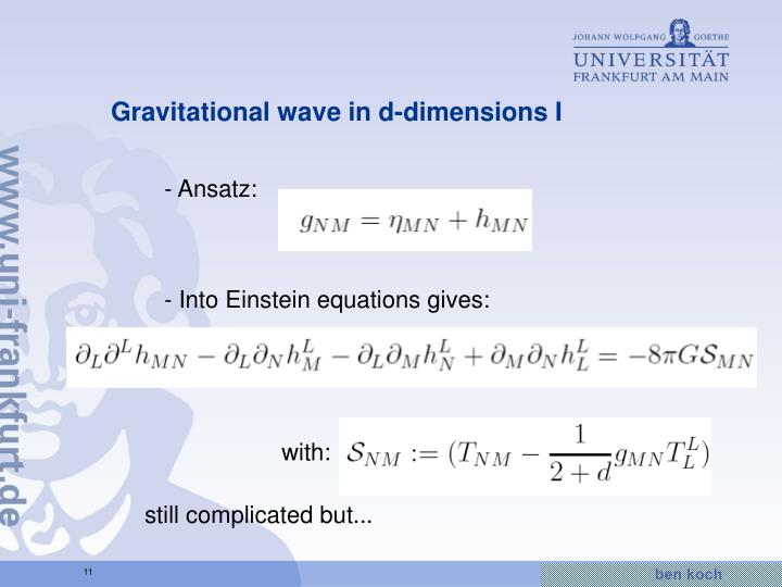 Gravitational wave in d-dimensions I