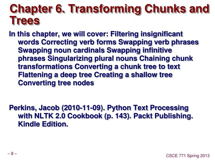 Chapter 6. Transforming Chunks and Trees