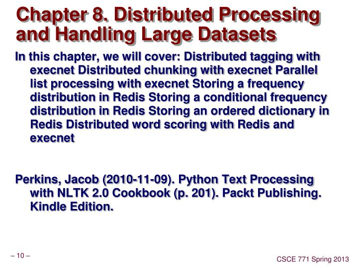 Chapter 8. Distributed Processing and Handling Large Datasets