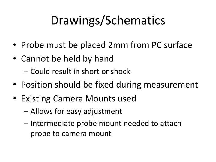 Drawings/Schematics