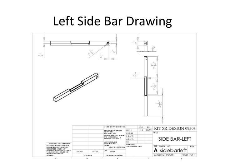 Left Side Bar Drawing