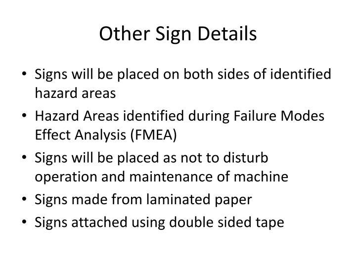 Other Sign Details