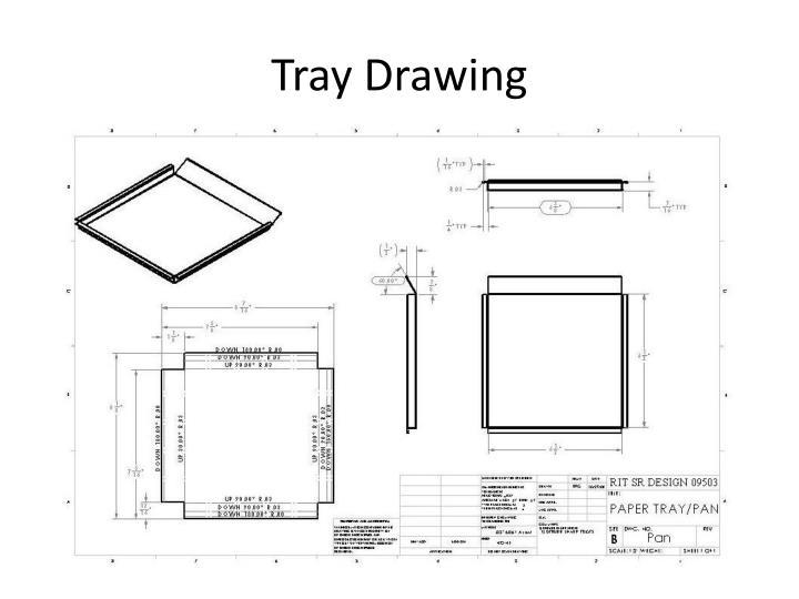 Tray Drawing