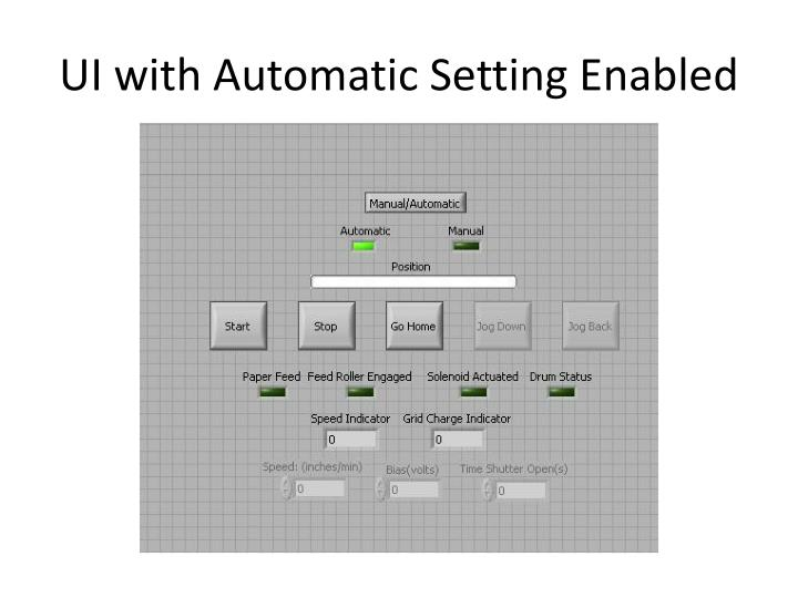 UI with Automatic Setting Enabled