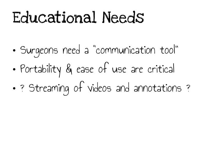 Educational Needs