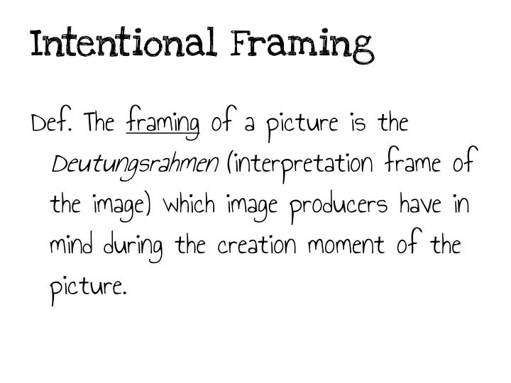 Intentional Framing