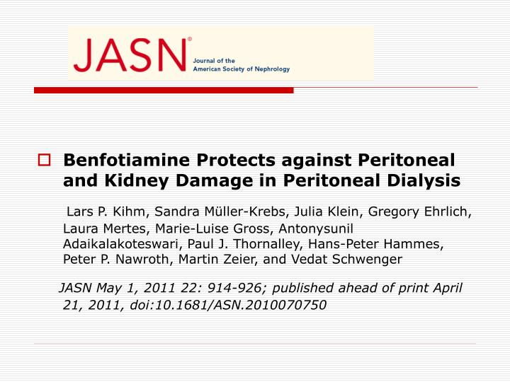 Benfotiamine Protects against Peritoneal and Kidney Damage in Peritoneal Dialysis