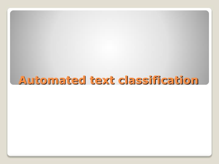 Automated text classification