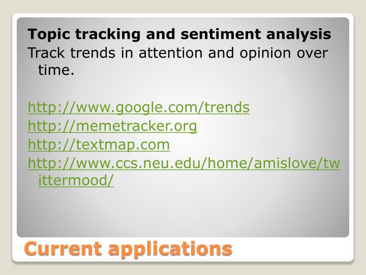 Topic tracking and sentiment analysis