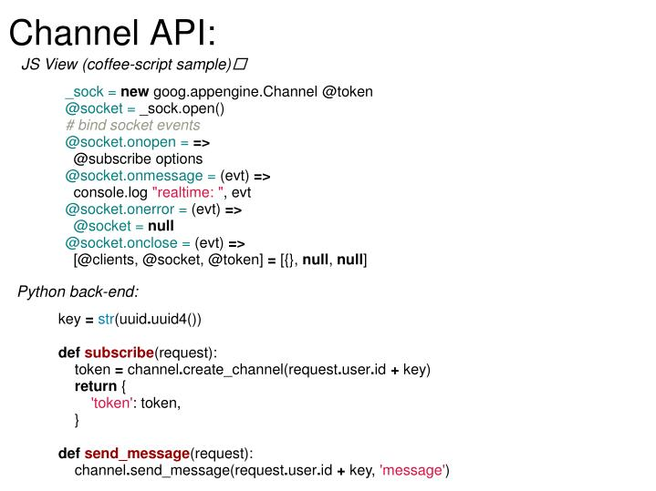 Channel API: