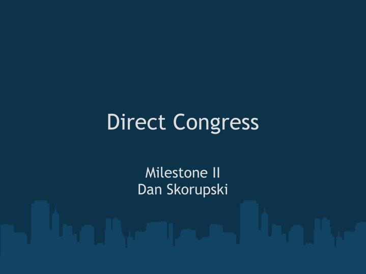 Direct Congress