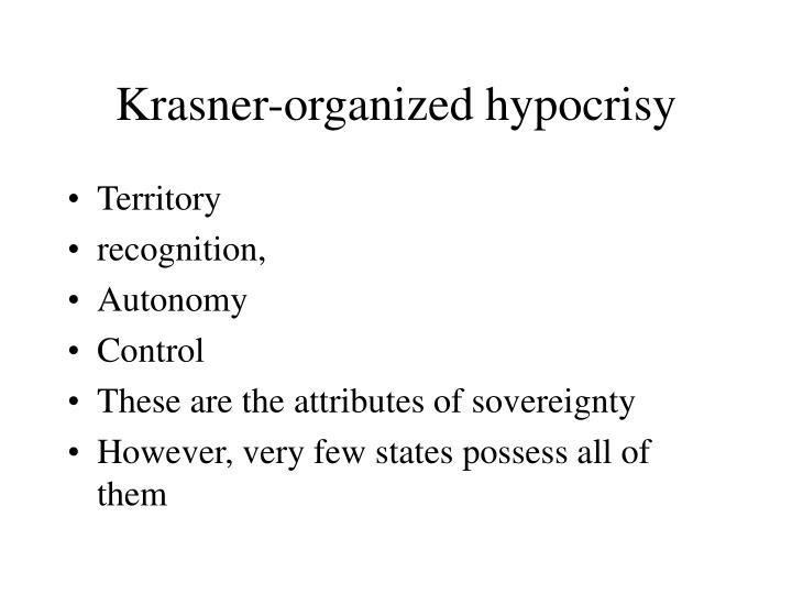 Krasner-organized hypocrisy