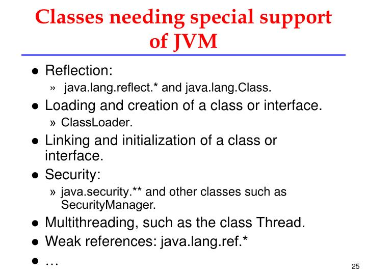 Classes needing special support of JVM