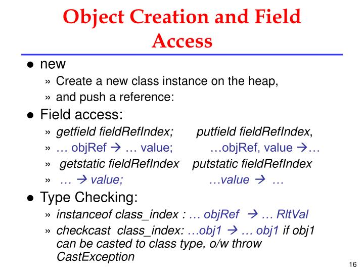 Object Creation and Field Access