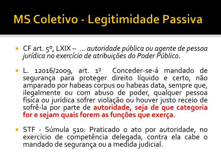 MS Coletivo - Legitimidade Passiva
