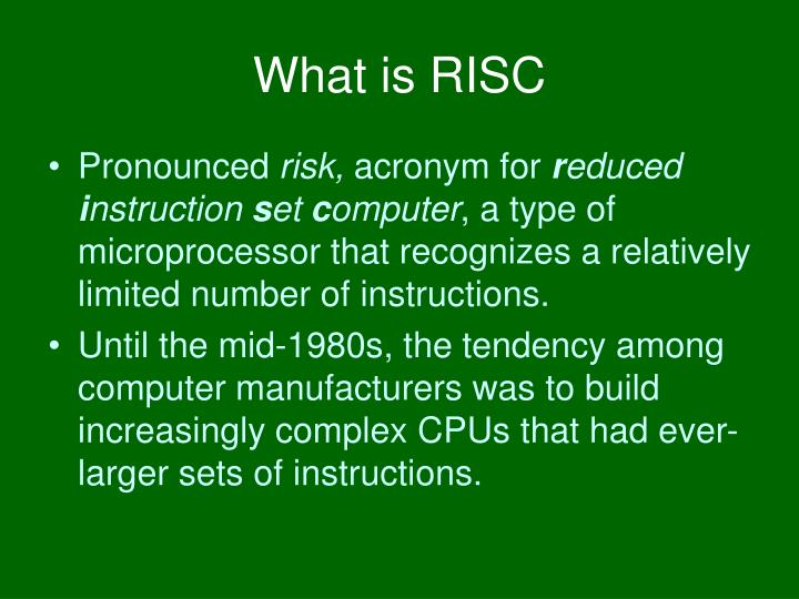 What is risc