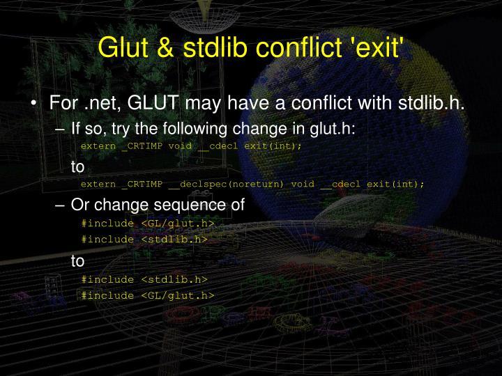 Glut & stdlib conflict 'exit'