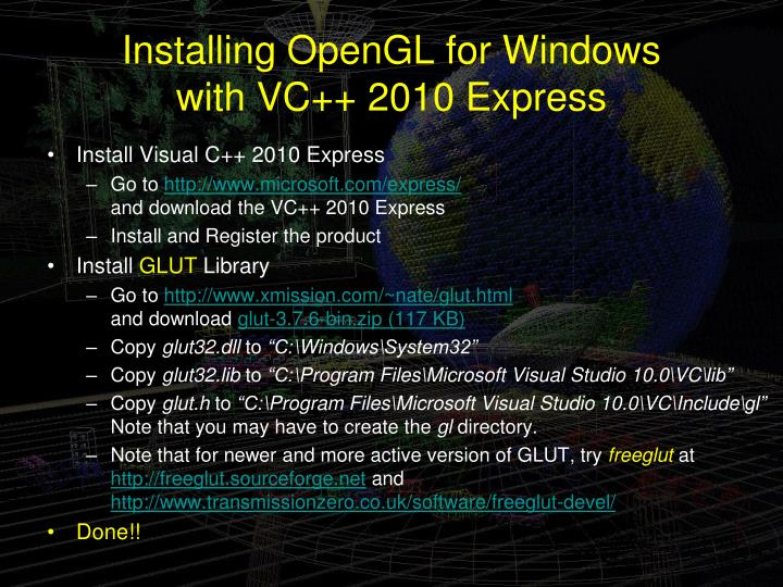 Installing OpenGL for Windows