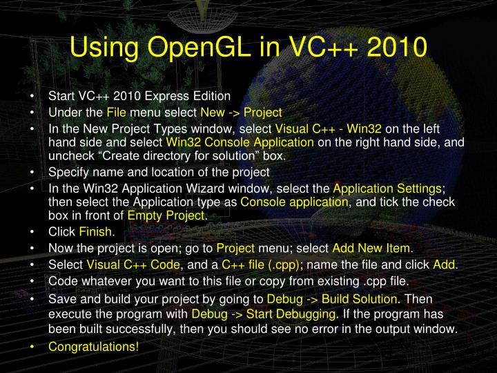 Using OpenGL in VC++ 2010