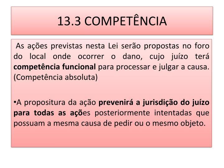 13.3 COMPETÊNCIA