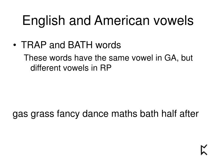 English and American vowels