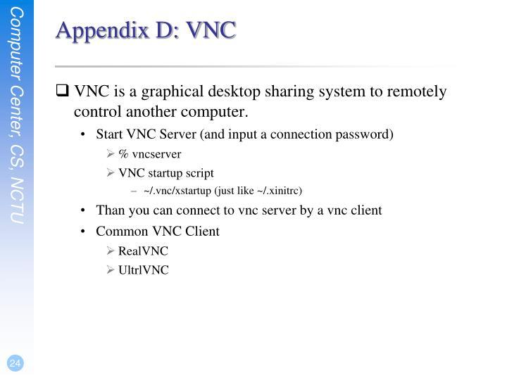 Appendix D: VNC