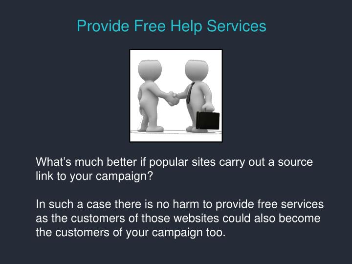 Provide Free Help Services