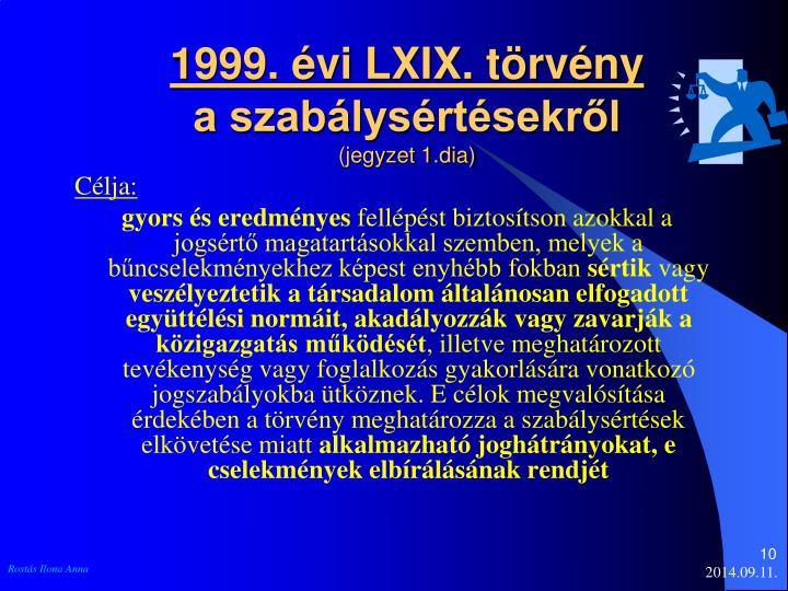 1999. évi LXIX. törvény