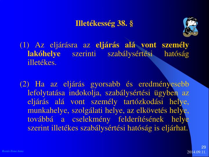 Illetékesség 38. §