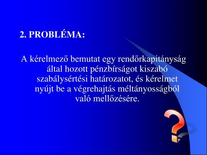 2. PROBLÉMA: