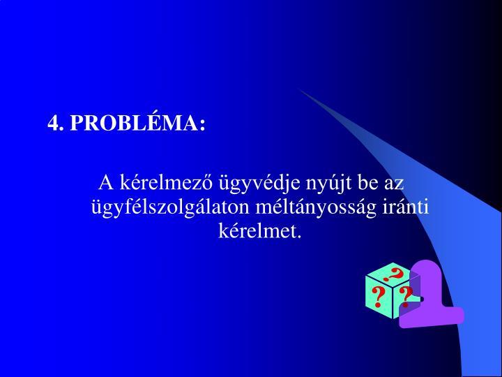 4. PROBLÉMA: