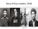 story of four leaders 1918