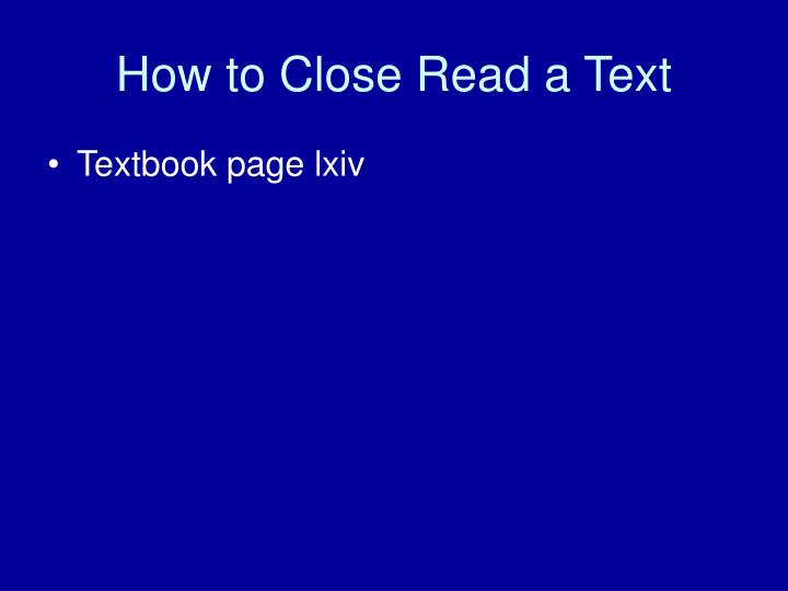 How to Close Read a Text