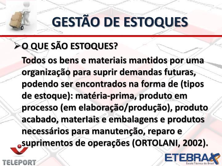 GESTÃO DE ESTOQUES