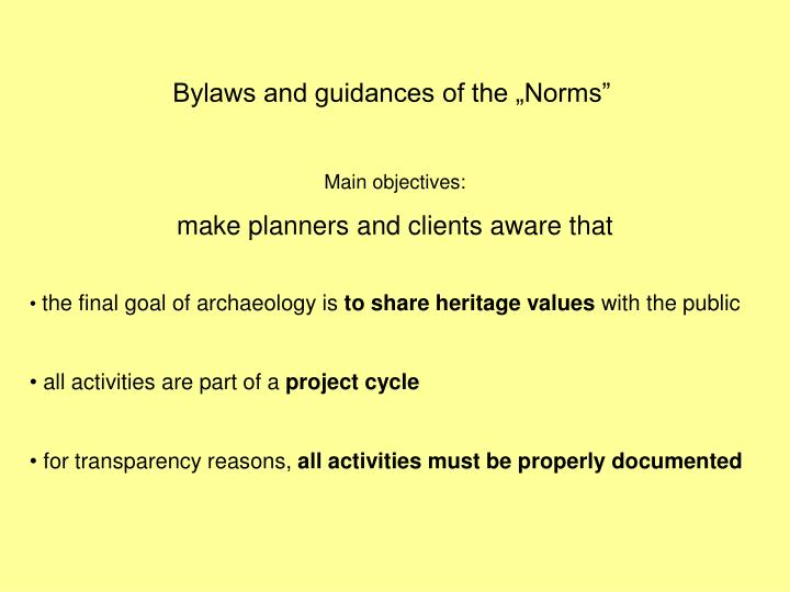 """Bylaws and guidances of the """"Norms"""""""
