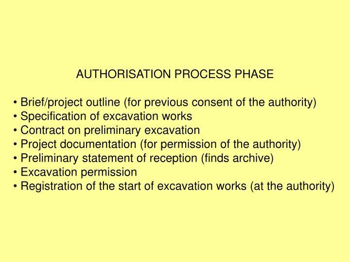 AUTHORISATION PROCESS PHASE