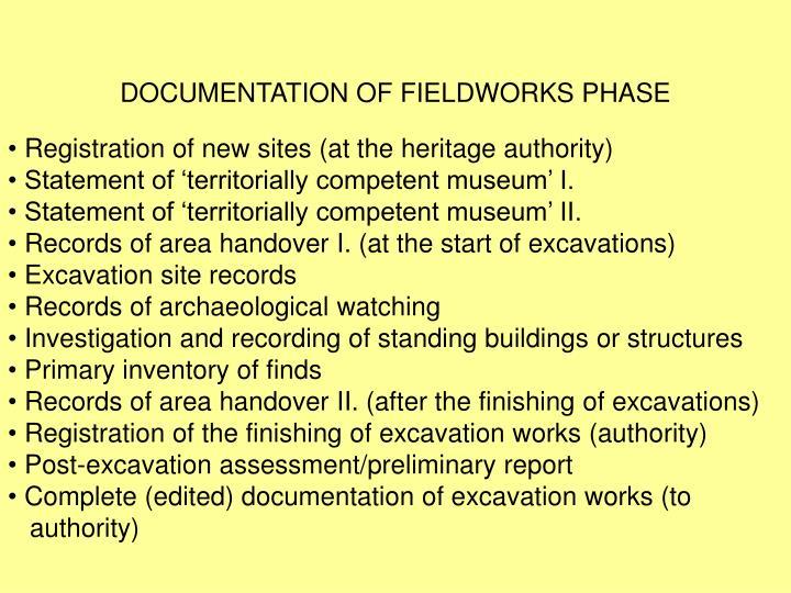 DOCUMENTATION OF FIELDWORKS PHASE