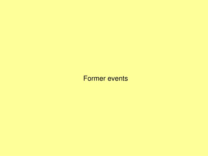 Former events