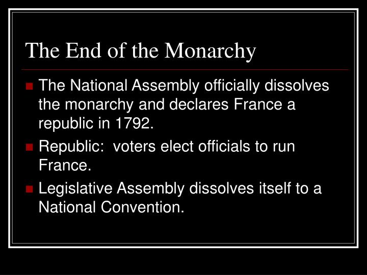 The End of the Monarchy