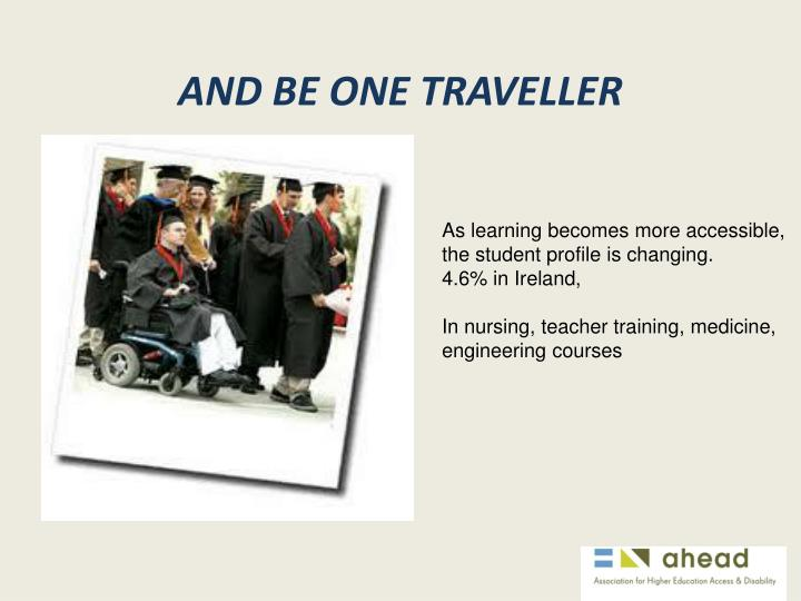 And be one traveller