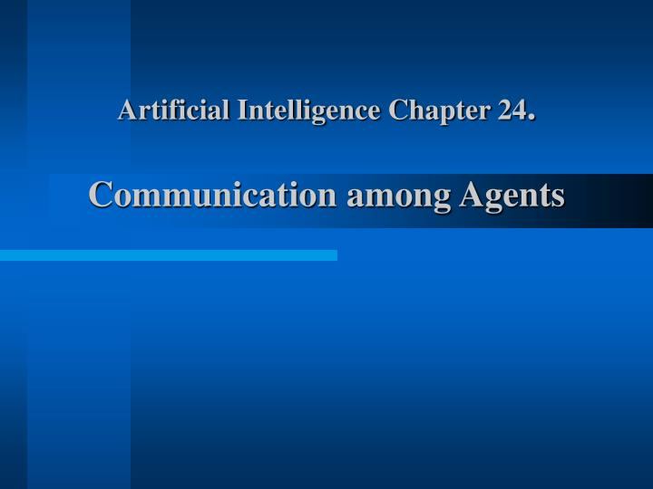 Artificial Intelligence Chapter 24
