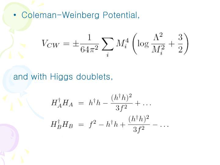 Coleman-Weinberg Potential,