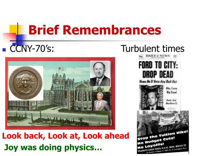 Brief Remembrances